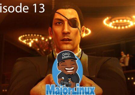 The-MajorLinux-Show-Yakuza-0-Ep.-13